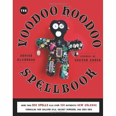 Voodoo Hoodoo Spellbook: More Than 200 Spells Plus Over - Paperback NEW Denise A