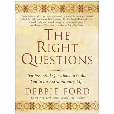 Right Questions Ten Essential Questions - Paperback NEW Ford, Debbie 2004-01-05
