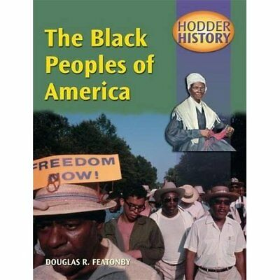 The Black Peoples of America: Mainstream Edition (Hodde - Paperback NEW Featonby