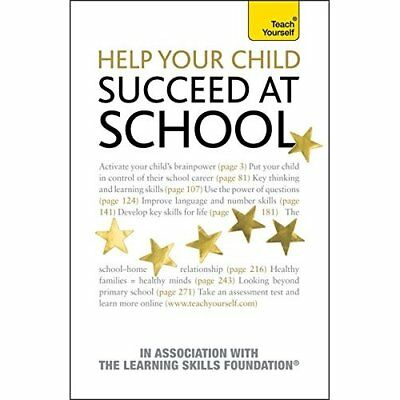 Help Your Child to Succeed at School: Teach Yourself - Paperback NEW Hancock, Jo