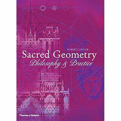 Sacred Geometry: Philosophy and Practice (Art & Imagina - Paperback NEW Lawlor,