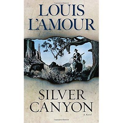 Silver Canyon - Mass Market Paperback NEW L'Amour, Louis 2013-10-24