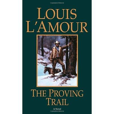The Proving Trail - Paperback NEW L'Amour, Louis 1999-05-31