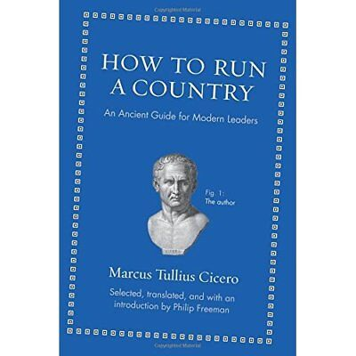 How to Run a Country: An Ancient Guide for Modern Leade - Hardcover NEW Marcus T