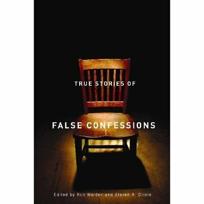 True Stories of False Confessions - Paperback NEW Warden, Rob 2009-10-30