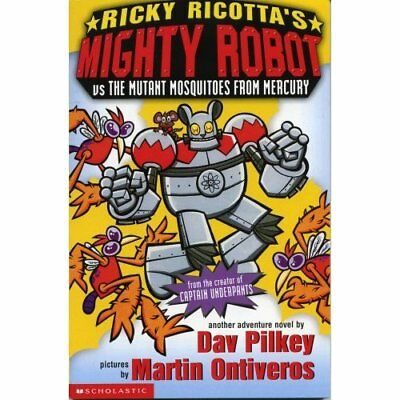 Ricky Ricotta's Giant Robot Vs the Mutant Mosquitoes fr - Paperback NEW Pilkey,