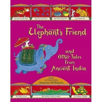 The Elephant's Friend and Other Tales from Ancient Indi - Paperback NEW Williams