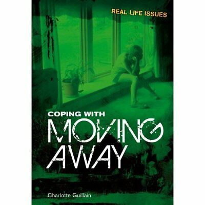 Coping with Moving Away. Charlotte Guillain - Hardcover NEW Guillain, Charl 2011