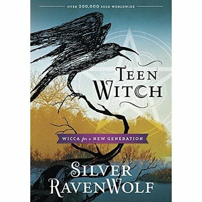 Teen Witch: Wicca for a New Generation - Paperback NEW RavenWolf, Silv 1998-09-1