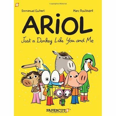 Ariol 1: Just a Donkey Like You and Me - Paperback NEW Emmanuel Guiber 2013-03-1
