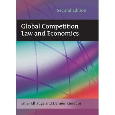Global Competition Law and Economics - Paperback NEW Elhauge, Einer 2011-08-03