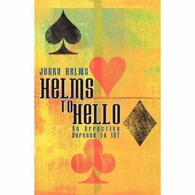Helms to Hello - Paperback NEW Helms, Jerry 2006-06-01