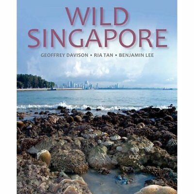 Wild Singapore: In Association with the National Parks  - Hardcover NEW Davison,