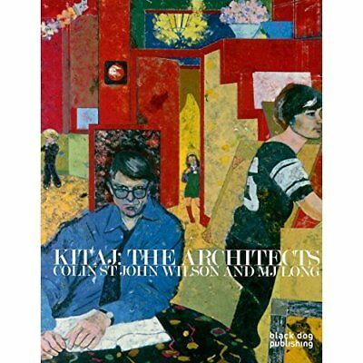 Kitaj The Architects: Colin St John Wilson and MJ Long: - Paperback NEW McCorquo