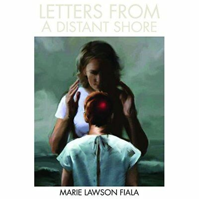Letters from a Distant Shore - Paperback NEW Marie Lawson Fi 2010-04-30