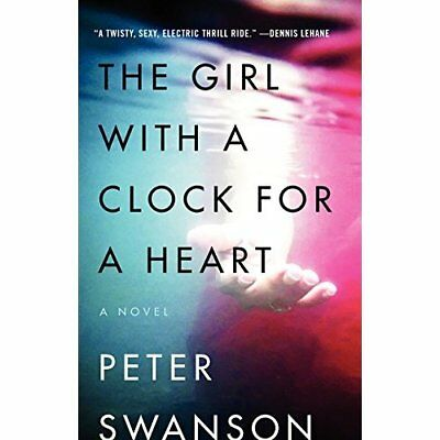 The Girl with a Clock for a Heart - Paperback NEW Peter Swanson(A 2015-01-06
