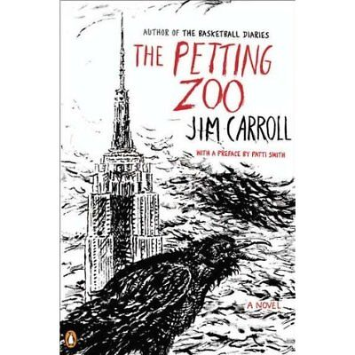 The Petting Zoo - Paperback NEW Jim Carroll 2011-10-25