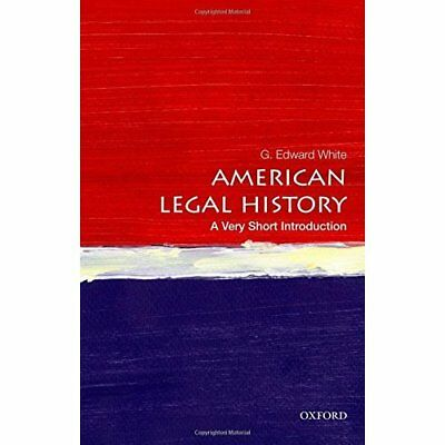 American Legal History: A Very Short Introduction (Very - Paperback NEW G. Edwar