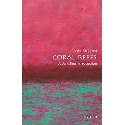 Coral Reefs: A Very Short Introduction (Very Short Intr - Paperback NEW Charles