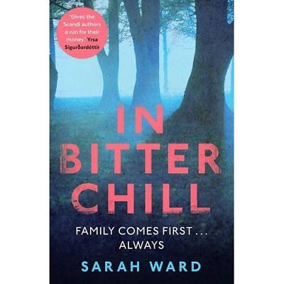 In Bitter Chill - Paperback NEW Sarah Ward(Auth 2015-11-05