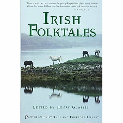 Irish Folk Tales (Pantheon Fairy Tale & Folklore Librar - Paperback NEW Glassie,