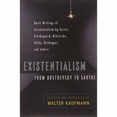 Existentialism from Dostoevsky to Sartre (Meridian) - Paperback NEW Kaufmann, Wa