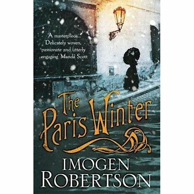 The Paris Winter - Paperback NEW Robertson, Imog 2013-10-24