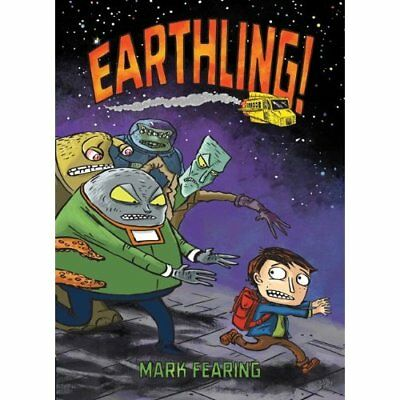 Earthling - Hardcover NEW Fearing, Mark 2012-02-01