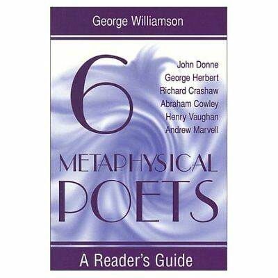 Six Metaphysical Poets: A Reader's Guide (Reader's Guid - Paperback NEW Williams
