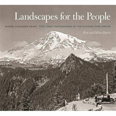 Landscapes for the People: George Alexander Grant, Firs - Hardcover NEW Timothy