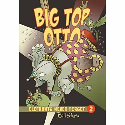 Big Top Otto - Hardcover NEW Bill Slavin 2013-08