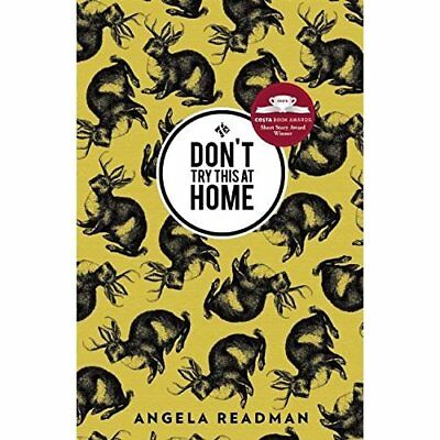 Dont Try This At Home - Paperback NEW Angela Readman( 2015-05-05