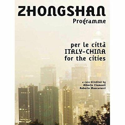 Zhongshan Programme: Italia/Cina Per Le Citta - Italy/C - Paperback NEW Clementi