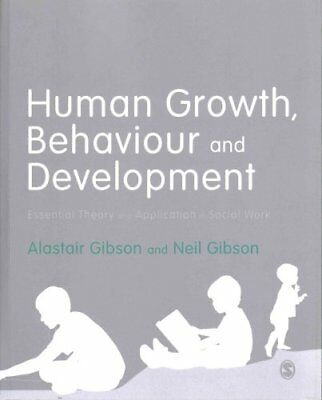 Human Growth, Behaviour and Development Essential Theory and Ap... 9781473912748