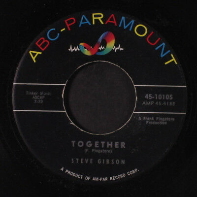 STEVE GIBSON: Together / I Went To Your Wedding 45 Oldies