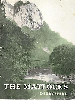 The Matlocks Derbyshire Vintage The Official Guide Book  25302