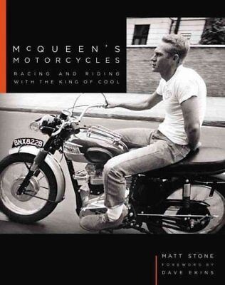 McQueen's Motorcycles Racing and Riding with the King of Cool 9780760351758
