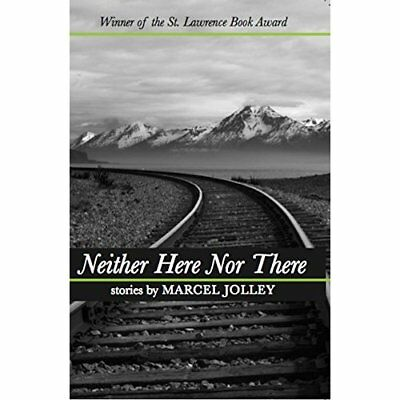 Neither Here Nor There - Paperback NEW Marcel Jolley 01/03/2010