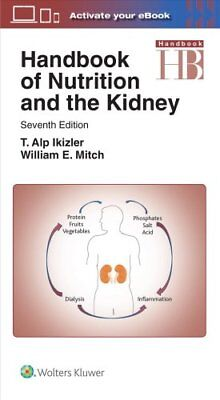 Handbook of Nutrition and the Kidney by Mitch 9781496355812 (Paperback, 2017)