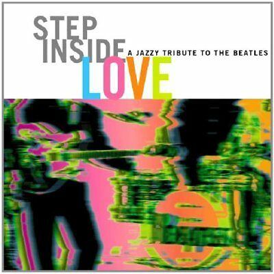 Step Inside Love: A Jazzy Tribute to the Beatles Various Artists Audio CD