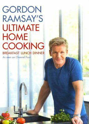 Gordon Ramsay's Ultimate Home Cooking by Gordon Ramsay 9781444780789