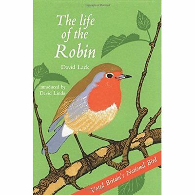 The Life of the Robin - Paperback NEW Lack, David 2016-06-09