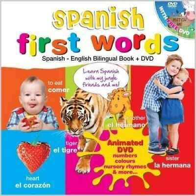 Spanish for Kids First Words Spanish-English Bilingual Book + DVD 9781908079374
