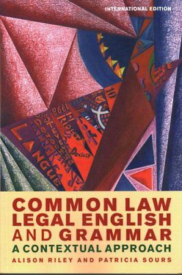 Common Law Legal English and Grammar A Contextual Approach 9781849465762