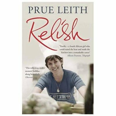 Relish: My Life on a Plate - Paperback NEW Prue Leith 2012-09-27