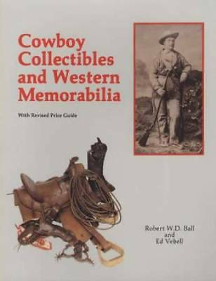 Cowboy & Western Collectibles Reference ID Guide Guns Badges Saddles & More