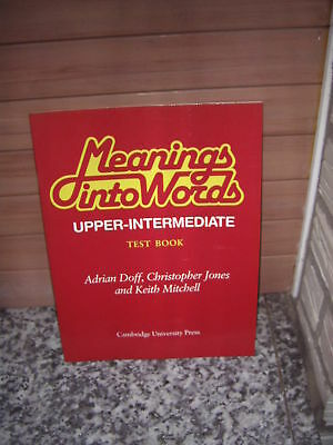 Meanings into Words, Upper-Intermediate, Test book