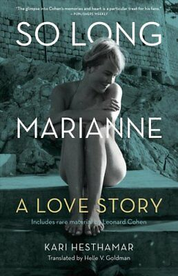 So Long, Marianne A Love Story by Kari Hesthamar 9781770414204 (Paperback, 2017)