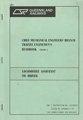 QUEENSLAND RAILWAYS Locomotive Assistant Driver Trainee Enginemen's Handbook