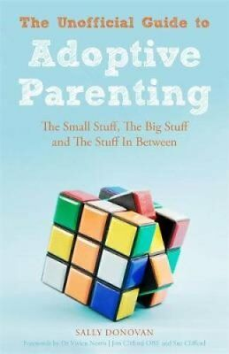 The Unofficial Guide to Adoptive Parenting The Small Stuff, The... 9781849055369